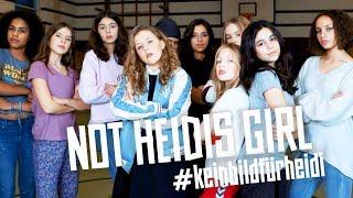 """Not Heidis Girl"""