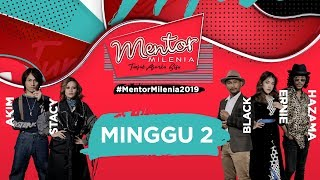 [FULL] Mentor Milenia 2019 | Minggu 2