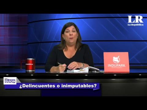 ¿Delincuentes o inimputables? - Sin Guion con Rosa María Palacios