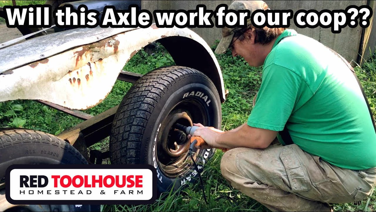 Mobile Coop Build Part 1: Salvaging a workable axle