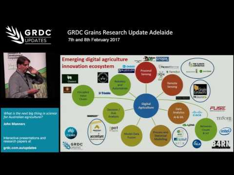 Grains Research Update 2017 | Adelaide | Upcoming technology in agriculture - J. Manners