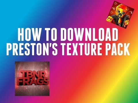 How To Download Preston's(TBNRfrags)Texture Pack (With ...