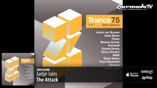 Judge Jules - The Attack (Trance 75 - 2012, Vol. 2 preview)