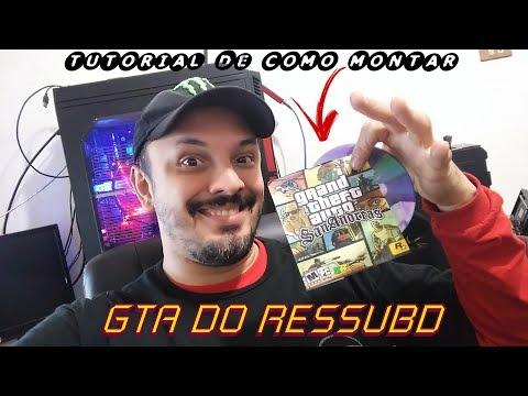 COMO MONTAR UM GTA IGUAL DO RESSUBD Editando E Modificado Um GTA SA Do Zero (Live In 2K)