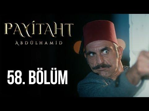 Payitaht Abdülhamid 58. Bölüm (HD)