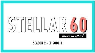 The Stellar 60 | CFBISD - Season Two Episode 3