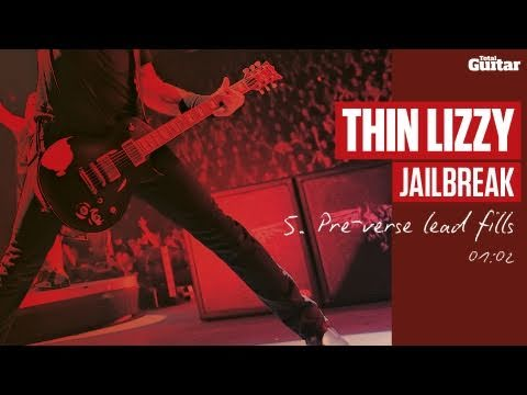 Guitar Lesson: Thin Lizzy 'Jailbreak' -- Part Five -- Pre-Verse Lead Fills (TG217)