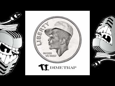 T.I.-  DIME TRAP FULL MIXTAPE 2018