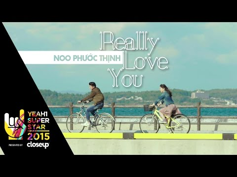 Really Love You  | Noo Phước Thịnh | Yeah1 Superstar (Offical Music Video)
