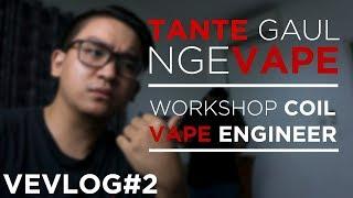 TANTE VAPER !! Aktivitas Workshop Vape Engineer