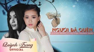 Người Đã Quên | Quỳnh Trang ft Huỳnh Thanh Thảo