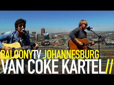 VAN COKE KARTEL - MOREGLOED (BalconyTV)