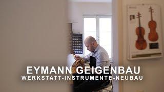 IMAGE VIDEO - Eymann Geigenbau