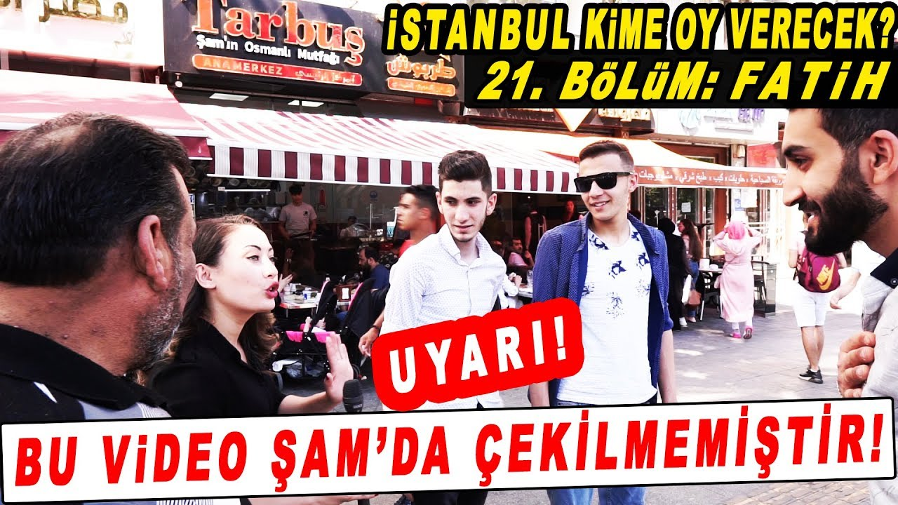 (DİKKAT! Bu Video Şam'da Çekilmemiştir!) İstanbul Seçim Anketi 21. Bölüm: Fatih