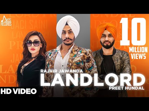 Landlord | ( Full HD) | Rajvir Jawanda Ft. Preet Hundal | New Punjabi Songs 2017