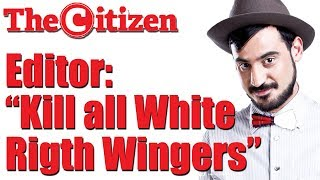 """Citizen Editor: """"KILL ALL WHITE"""