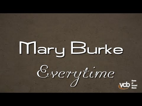 Mary Burke - Everytime