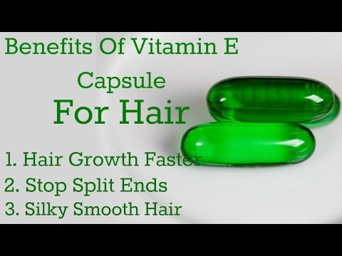Top uses of Vitamin E Oil for Hair || Benefits of Vitamin E Oil for Hair || DIY