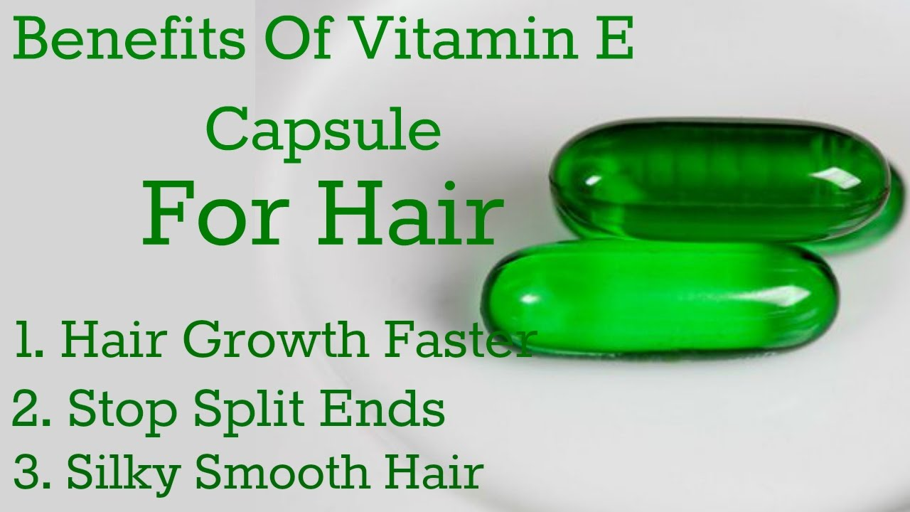 Top Uses Of Vitamin E Oil For Hair Benefits Of Vitamin E Oil For Hair Diy Youtube