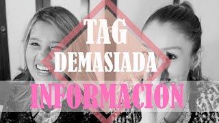 ♡ TAG: Demasiada informacIón (TMI) Feat. Lu Nieto l Pau Verjel