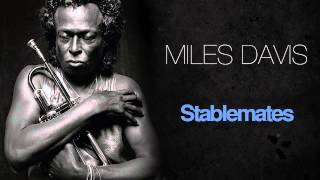 Miles Davis - Stablemates