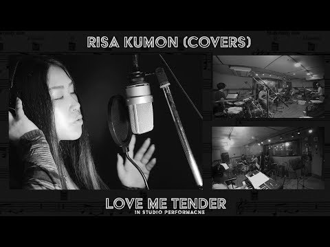 LOVE ME TENDER - (Covered By)- Risa Kumon : In Studio Performance