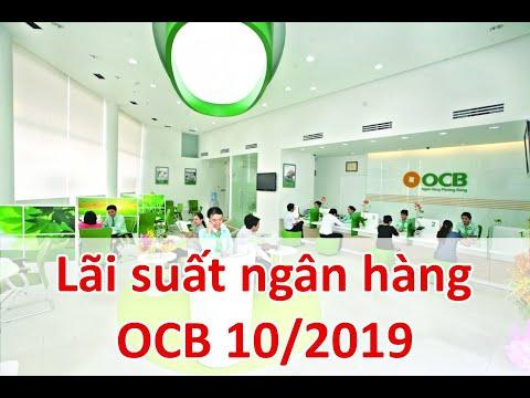 Lãi Suất Ngân Hàng Phương Đông Mới Nhất Tháng 10/2019: Cao Nhất 8,2%/năm