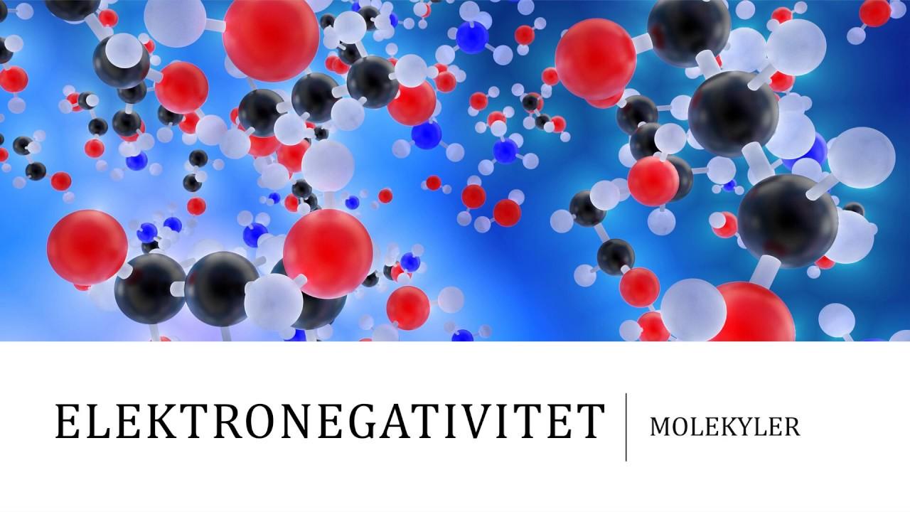 Elektronegativitet - Molekyler
