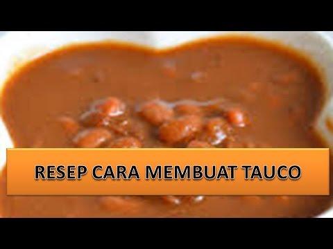 RESEP CARA MEMBUAT TAUCO