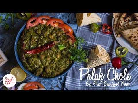 Palak Chole Recipe | पालक छोले | Chef Sanjyot Keer