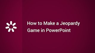 How to Make a Jeopardy Game in PowerPoint