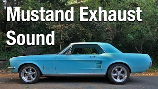 1967 Mustang Exhaust Sound 289 Glass packs mufflers