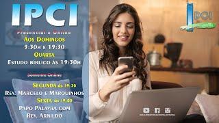IP Central de Itapeva - Culto Domingo de Manhã  - 14/02/2021