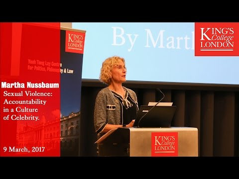 Professor Martha Nussbaum: Sexual Violence in a Culture of Celebrity