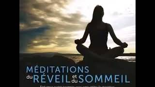 Méditation du Réveil de Louise Hay en Français