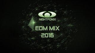 Nightfonix | EDM Mix 2016