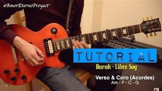 TUTORIAL | Libre Soy - Barak | Intro | Acordes | Melodía