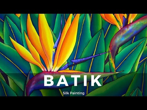 BATIK SILK PAINTING WITH JEAN-BAPTISTE – FINE ART – BIRD OF PARADISE
