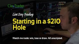 Live Day Trading - Starting in a $210 Hole
