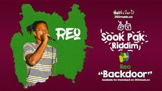Reo -  Backdoor (Sook Pak Riddim)  2018 bouyon