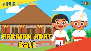 Pakaian Adat Provinsi Bali - Seri Budaya Indonesia
