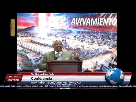 Conferencia - Ptr. Samuel Montoya 11-11-11