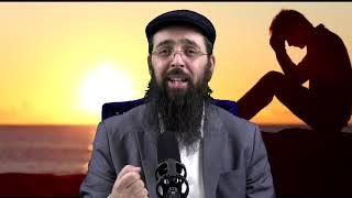 הרב יעקב בן חנן - למה יש עצבות לאדם?