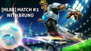 [MLBB] Match #2 with Bruno