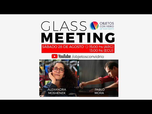 GLASS MEETING ECUADOR
