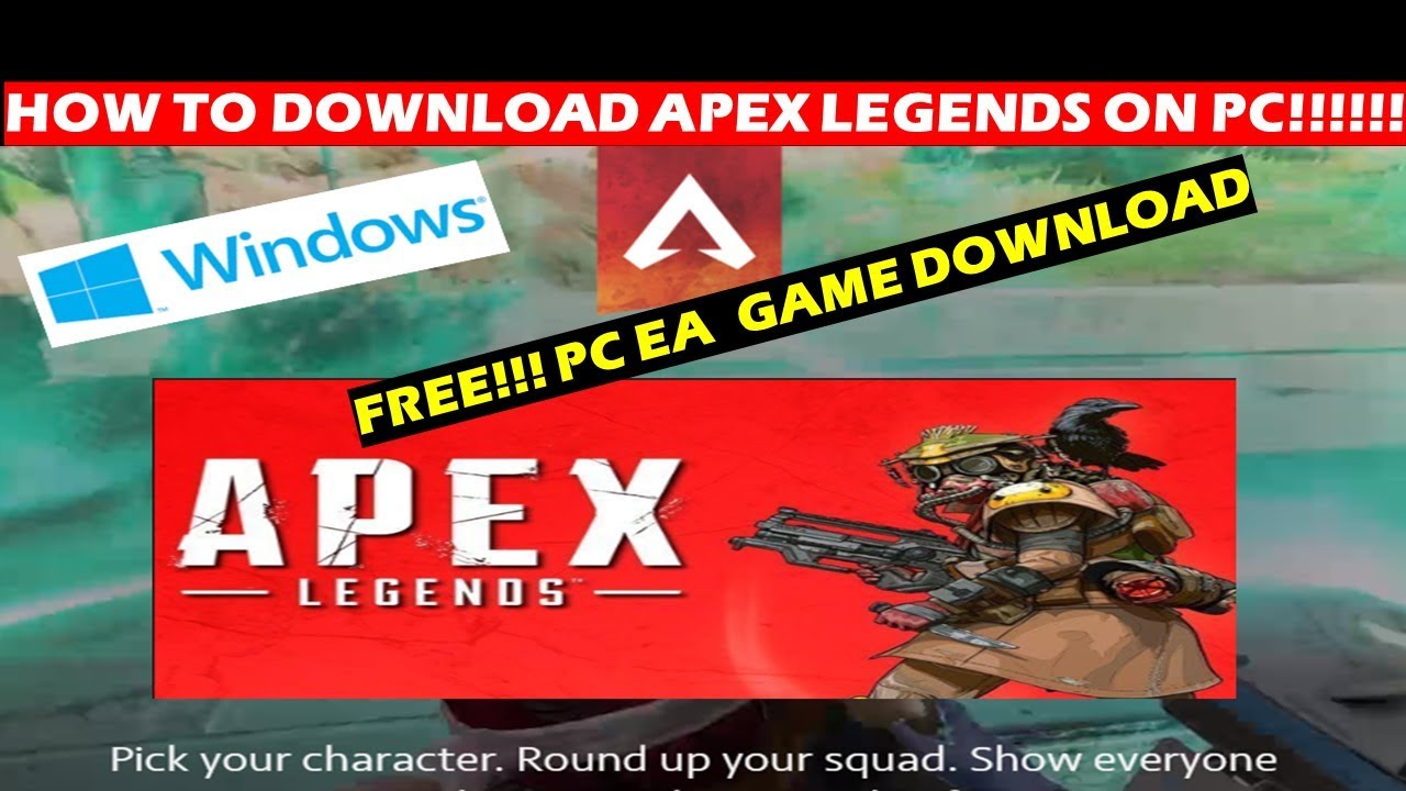 How To Download Apex Legends On Pc Windows 78 10