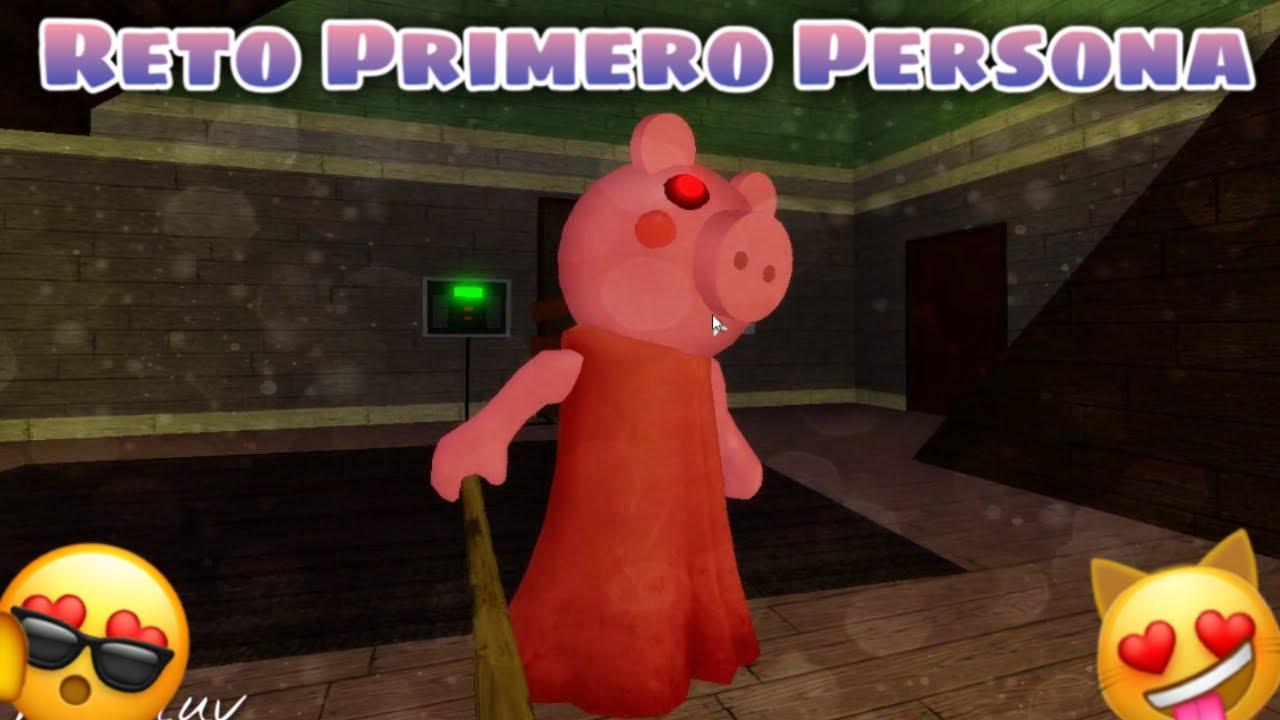 RETO : PRIMERA PERSONA EN PIGGY 🐽🔥ROBLOX