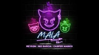 Reykon Mala Remix Feat Nio Garcia Casper Magico Audio Oficial