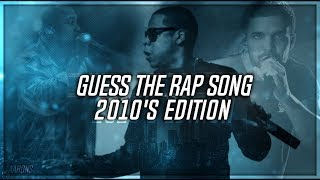 GUESS THE RAP SONG (2010s THROWBACK EDITION)