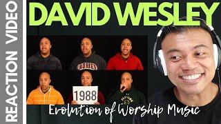 EVOLUTION of WORSHIP MUSIC by DAVID WESLEY | Bruddah Sam's REACTION vids